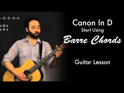 Canon In D | Start Using Barre Chords