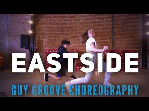 Eastside | @itsbennyblanco @imhalsey @thegr8khalid | @GuyGroove Choreography