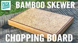 Making a Chopping Board from Bamboo Skewers