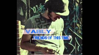 vably Friends Of This Time