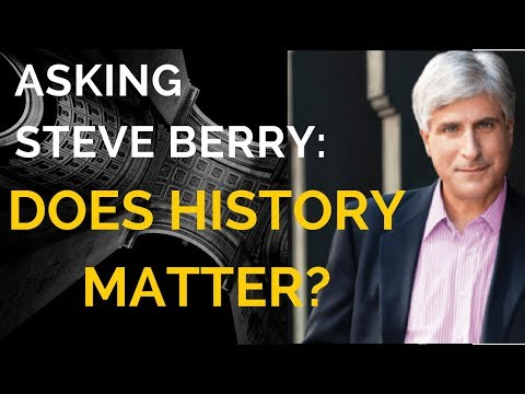 Thrilllers And History Matters With Steve Berry - Episode 141