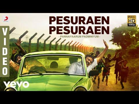 Pannaiyaarum Padminiyum - Pesuraen Pesuraen Video | Vijay Sethupathi