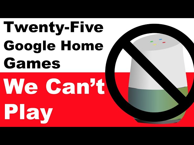 25 Google Home Games We Can't Play - Google Home Game Review