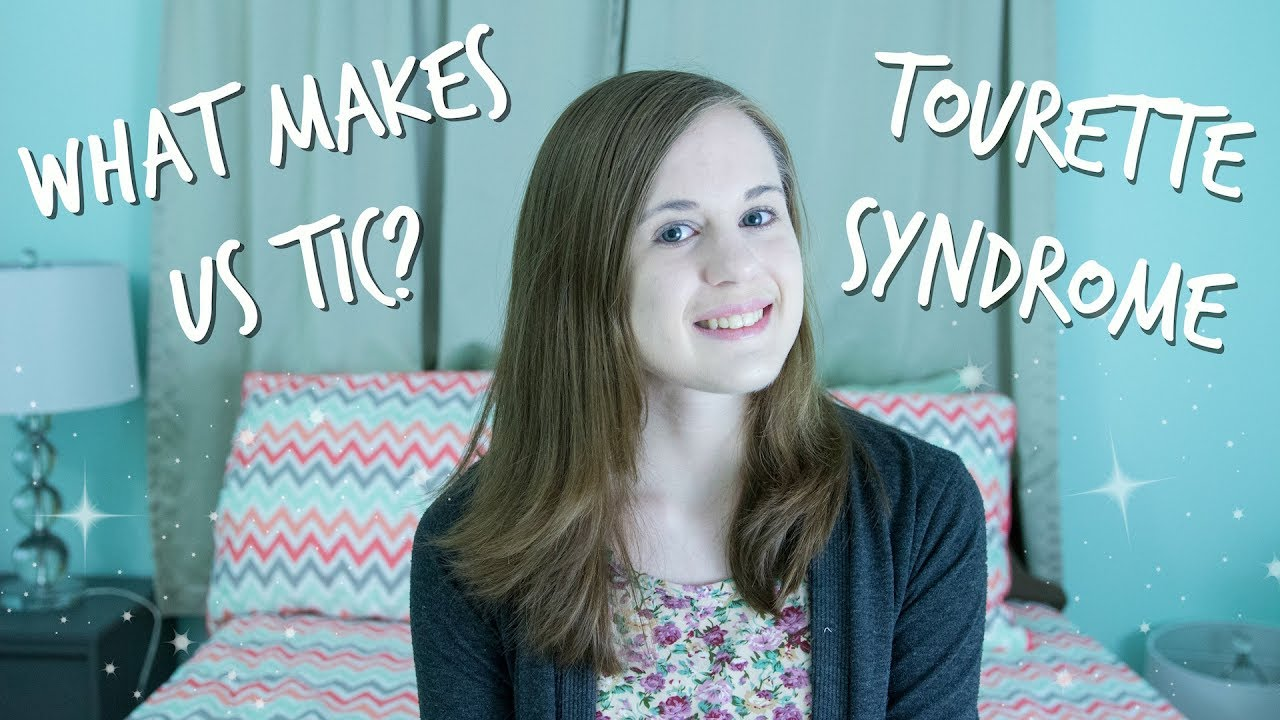What Makes Us Tic Tourette Syndrome Youtube
