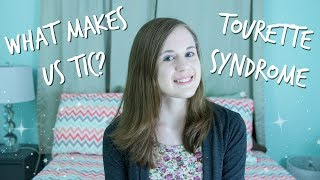 What Makes Us Tic?!? ⏰ - Tourette Syndrome