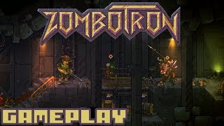 zombotron - First 36 Mins of Gameplay & First Boss Fight