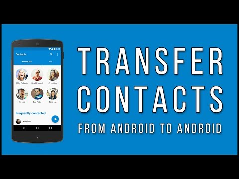 How To Transfer Contacts From Android To Android [FAST And EASY]