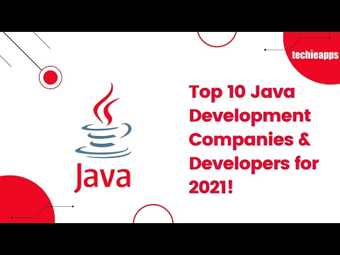 Top 10 Java Development Companies & Developers To Hire In 2021!