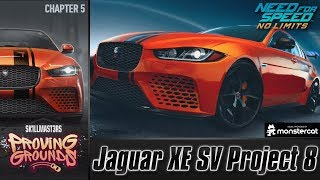 Need For Speed No Limits: Jaguar XE SV Project 8 | Proving Grounds (Chapter 5 - Finals)
