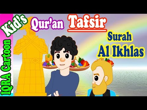 Surah Al Ikhlas | Stories from the Quran Ep. 03 | Quran For Kids | Tafsir For Kids