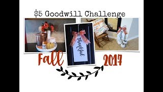 $5 GOODWILL CHALLENGE, FALL 2017 HOME DECOR