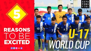 Top 5 | reasons to be excited about the fifa u-17 world cup