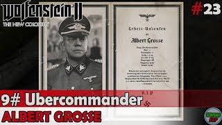 Wolfenstein 2 The New Colossus | #9 Ubercommander | Albert Grosse | Sin comentarios
