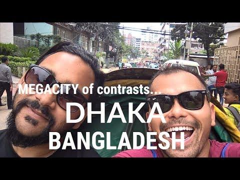 The MEGACITY of contrasts - Visit Dhaka, Bangladesh