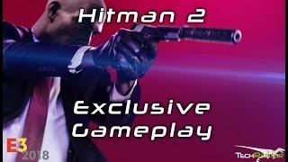 Hitman 2   Exclusive Gameplay   4K Direct Capture   E3 2018