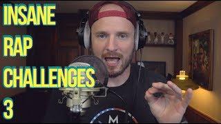INSANE RAP CHALLENGES VOL. 3