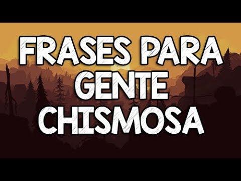 Frases Para Gente Chismosa Y Metiche Youtube