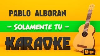 Baixar Pablo Alborán - Solamente Tú (Karaoke Acústico)