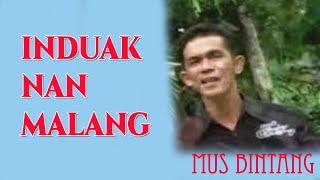 Lagu Minang - Mus Bintang - Induak Nan Malang | Dendang Minang lagu minang 2021