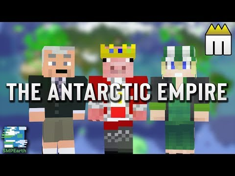 SMP Earth: The History Of The Antarctic Empire