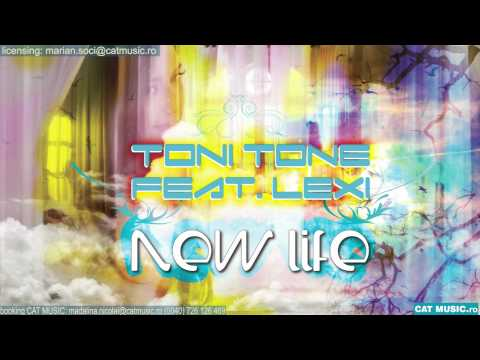 Toni Tone feat. Lexi - New life (radio edit)