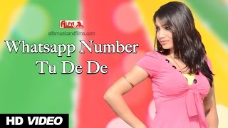 Rajasthani Video Song | Whatsapp Number Tu De De | Rajasthani Song | Alfa Music & Films