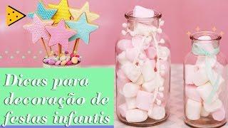 SUGESTÕES PARA INCREMENTAR A DECORAÇÃO DE UMA FESTA INFANTIL