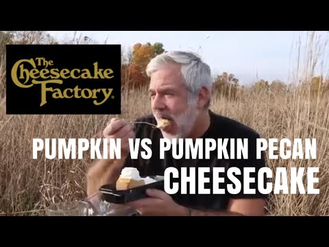 CHEESECAKE FACTORY PUMPKIN VS PUMPKIN PECAN CHEESECAKE!