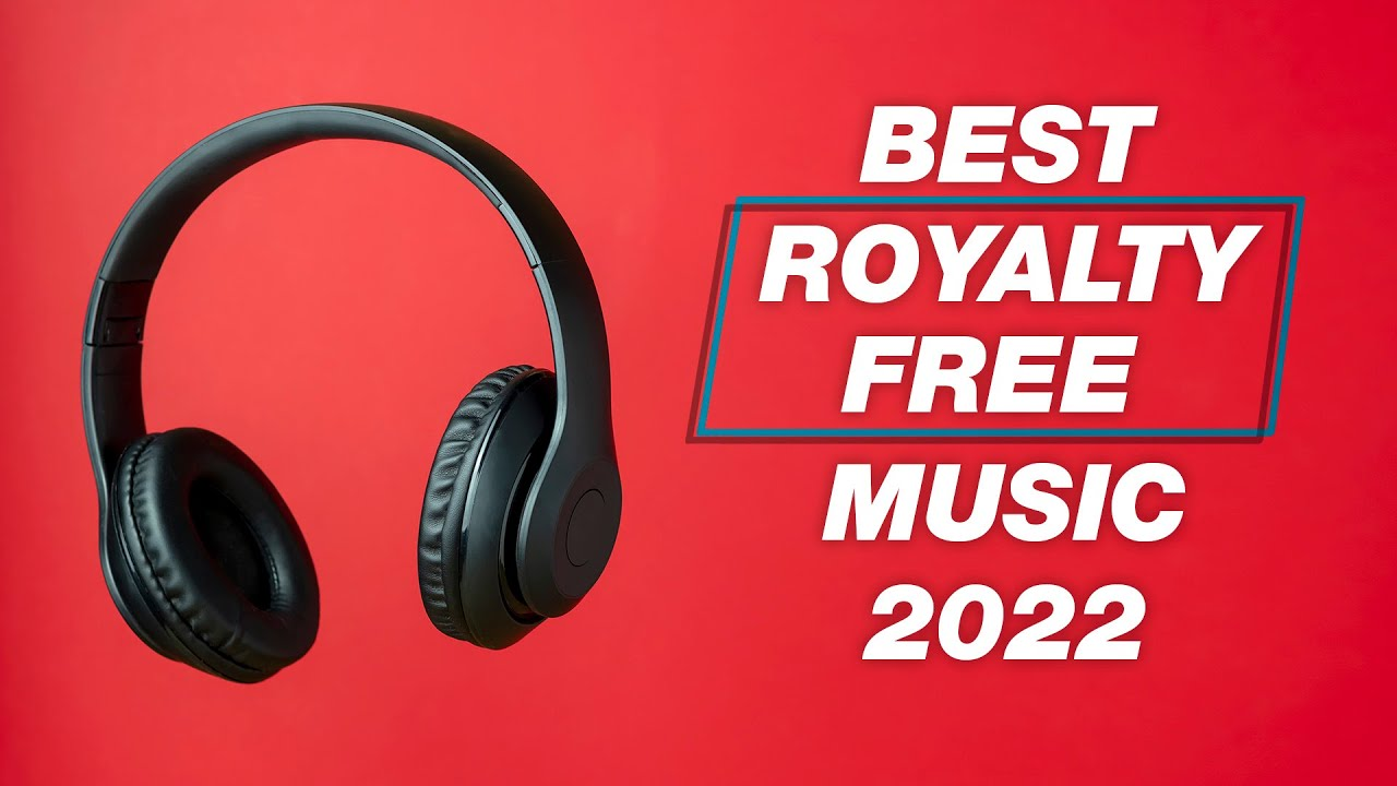 Top 5 Websites For Royalty Free Music No Copyright Strikes Youtube