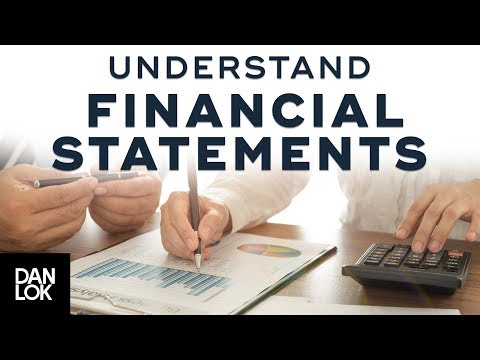 How To Understand Financial Statements - Walkthrough - Dan Lok
