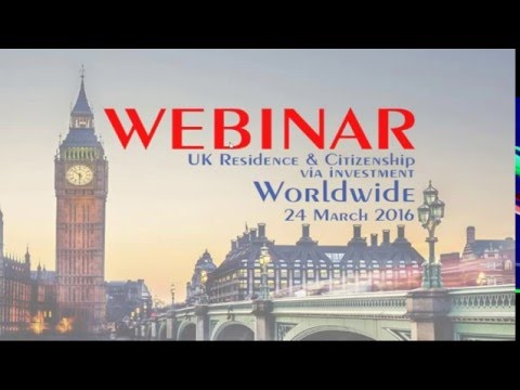 Webinar UK Residence & Citizenship via investment