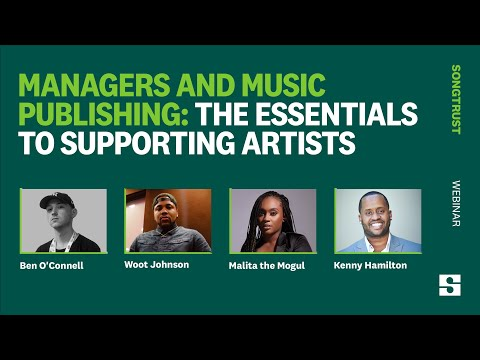 Songtrust presents Managers and Publishing: What Music Managers Need to Know to Support Artists