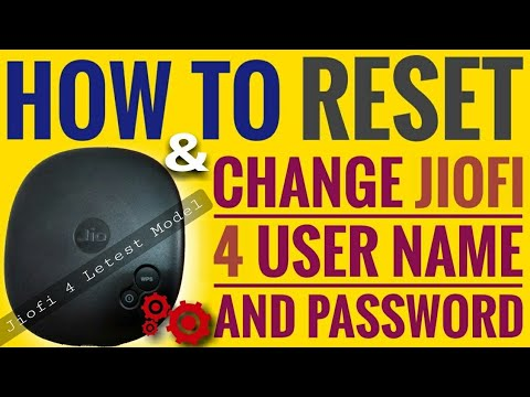 How To Reset & Change Latest Jiofi 4 User name and Password ? Full Process Step by step in Hindi..!!