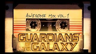 1. Blue Swede - Hooked on a Feeling - Guardians of the Galaxy Awesome Mix Vol. 1