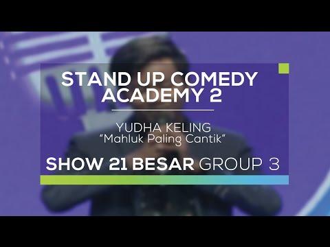 Yudha Keling - Mahluk Paling Cantik (SUCA 2 - Guest Star)