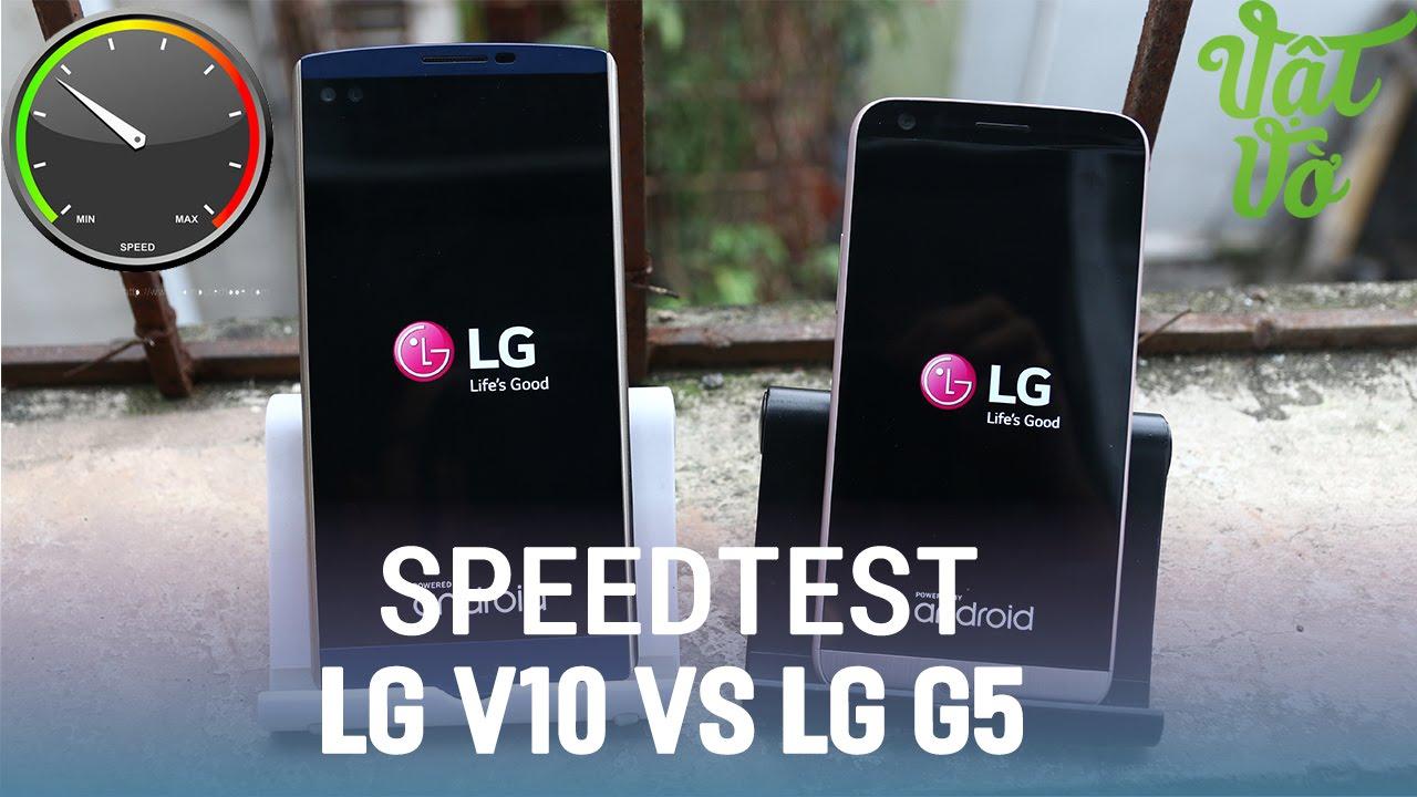 Vật Vờ| So sánh LG V10 và LG G5: liệu có đáng nâng cấp cấu hình?