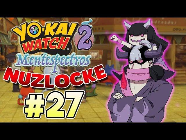 YO-KAI WATCH 2: MENTESPECTROS (NUZLOCKE) | PARTE #27 | EL TEMIBLE INJUSTIO