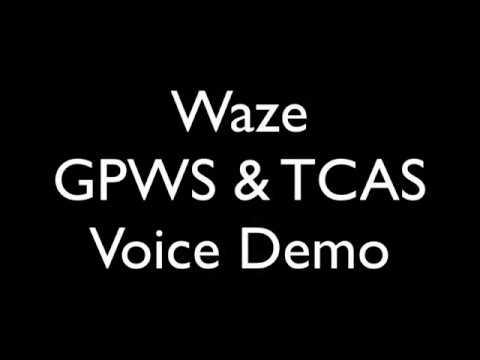Waze Voice - GPWS and TCAS Demo