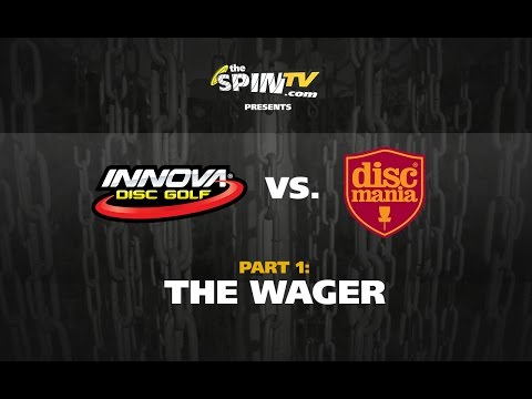 Innova vs. Discmania Part 1: The Wager