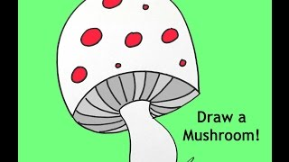 How To Draw A Mushroom Cartoon Step By Step Drawing Tutorial For Kids