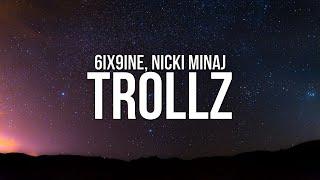 6ix9ine & Nicki Minaj - TROLLZ (Lyrics)