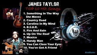 James Taylor - Top 10 Hits