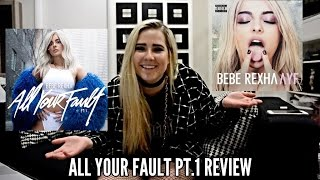BEBE REXHA ALL YOUR FAULT PT. 1 REACTION