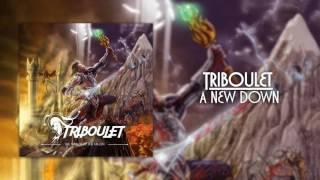 Triboulet – A New Dawn
