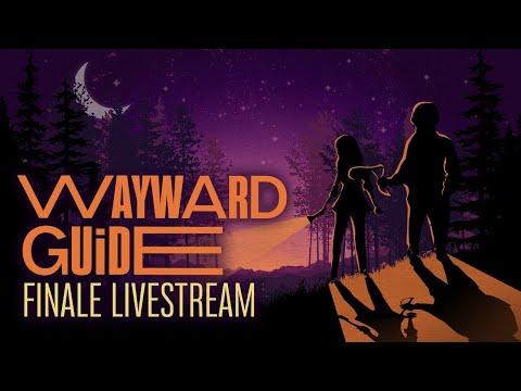 Wayward Guide Finale Livestream