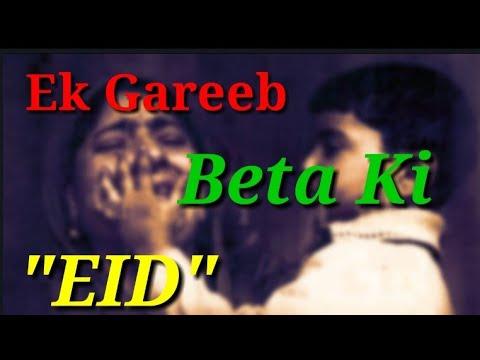 Dil Chu Lene Wali 😧😧 EK Gareeb Maa Beta Ki Eid Mubarak Sad Shayari ||  Sad WhatsApp Staus