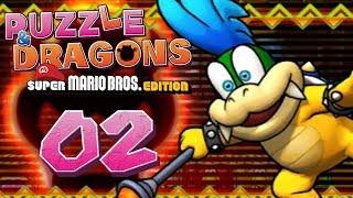 PUZZLE & DRAGONS: MARIO BROS. #02 - Larrys frühes Ende - Let