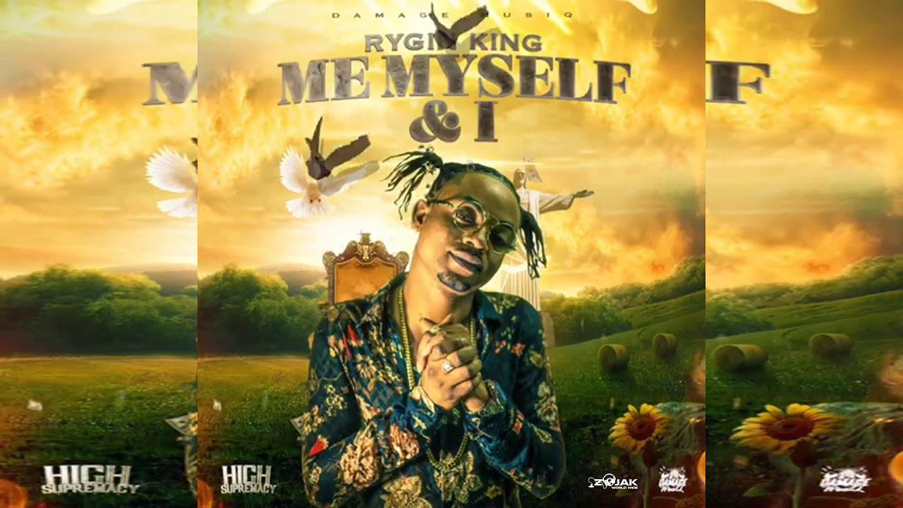 Rygin King Me Myself I Official Audio Youtube