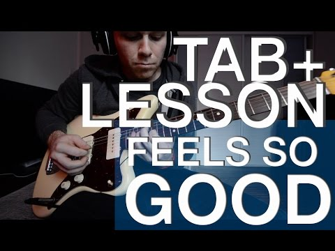 Feels So Good Guitar Solo LESSON + TABS PDF/MIDI free DOWNLOAD