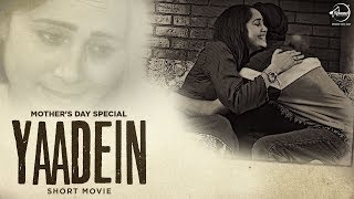 Yaadein (Short Movie) | Mothers Day Special | Latest Short Movies 2019 | Speed Records